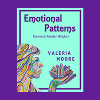 Emotional Patterns-Formerly Healer Wisdom